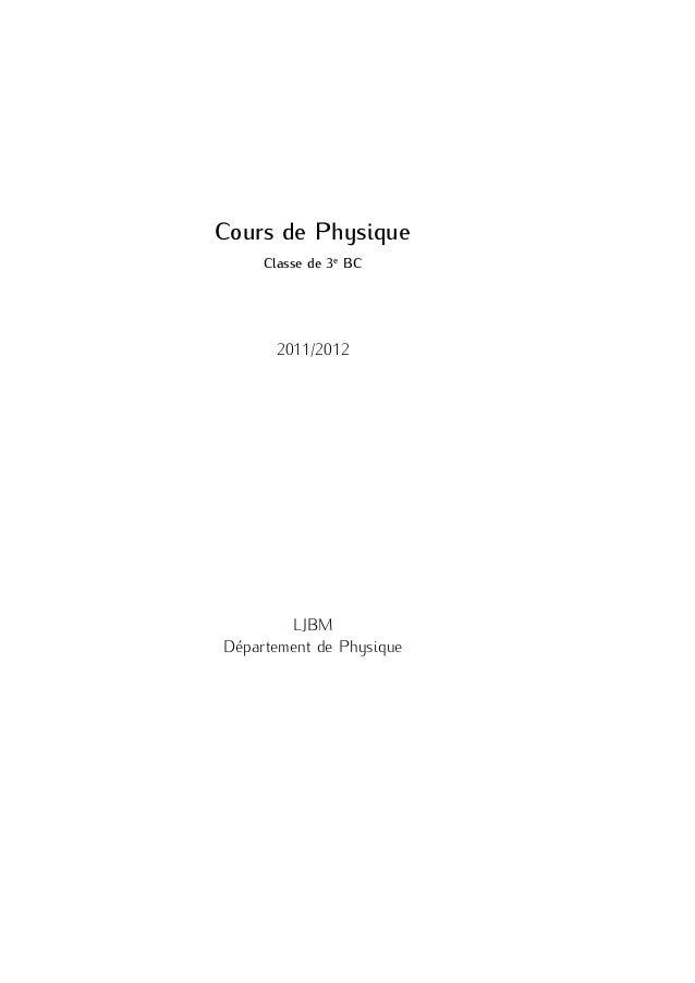 Cours de Physique Classe de 3e BC 2011/2012 LJBM Département de Physique