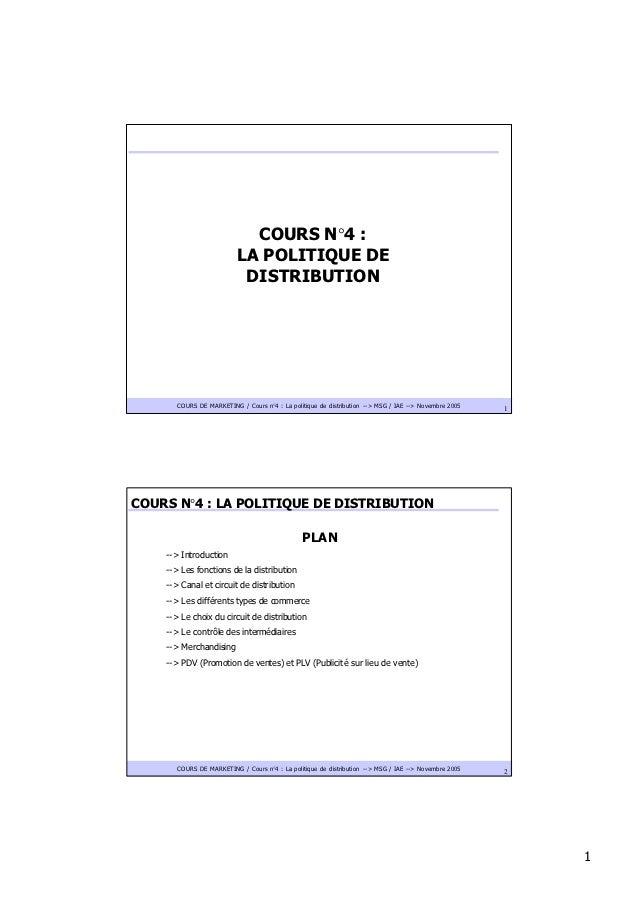 COURS N °4 :                                   N°                          LA POLITIQUE DE                           DISTR...