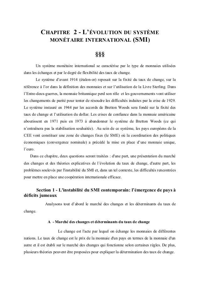 CHAPITRE 2 - L'ÉVOLUTION DU SYSTÈME               MONÉTAIRE INTERNATIONAL (SMI)                                           ...
