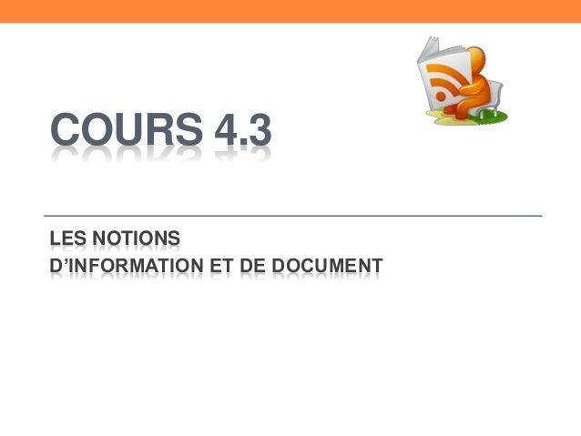 COURS 4.3 LES NOTIONS D'INFORMATION ET DE DOCUMENT