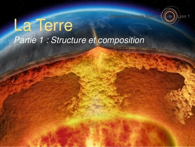 La Terre Partie 1 : Structure et composition