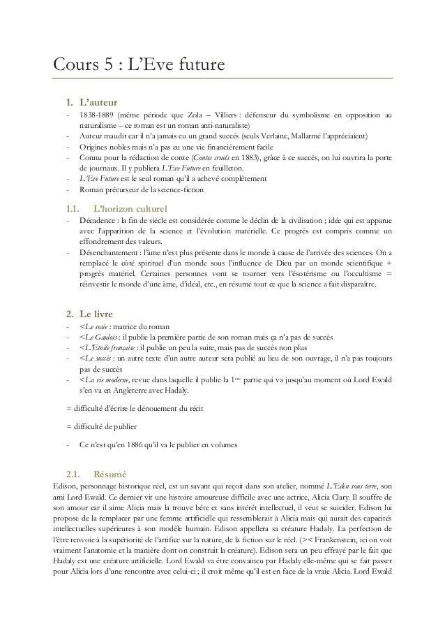 Cours 5 : L'Eve future 1. L'auteur -  1.1. -  -  1838-1889 (même période que Zola Ŕ Villiers : défenseur du symbolisme en ...
