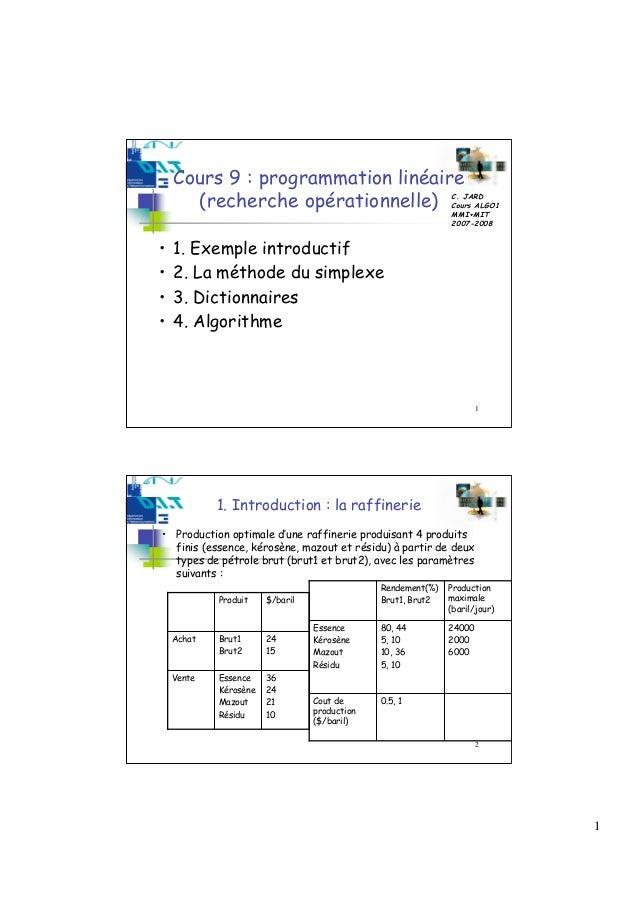 Cours 9 : programmation linéaire      (recherche opérationnelle)                             C. JARD                      ...
