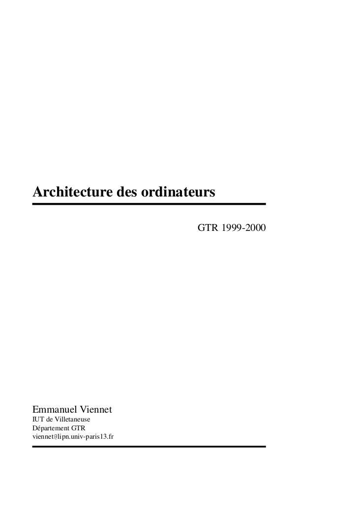 Architecture des ordinateurs                               GTR 1999-2000Emmanuel ViennetIUT de VilletaneuseDépartement GTR...