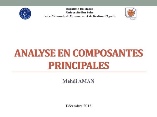 Royaume Du Maroc                     Université Ibn Zohr     Ecole Nationale de Commerce et de Gestion d'AgadirANALYSE EN ...