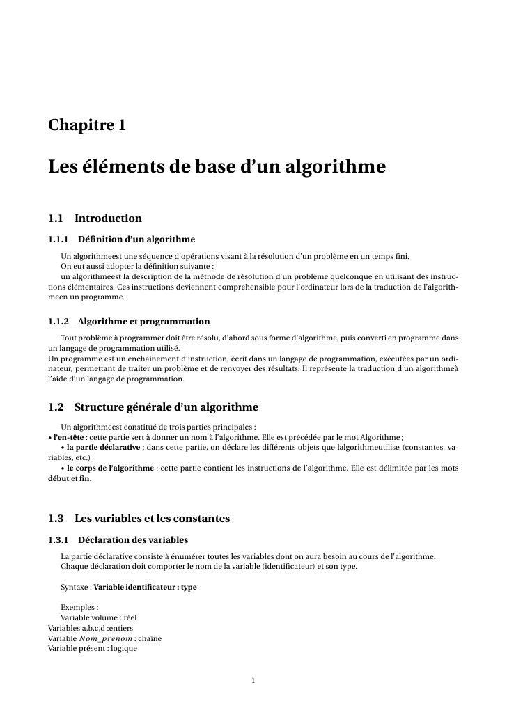 Chapitre 1Les éléments de base d'un algorithme1.1 Introduction1.1.1 Définition d'un algorithme    Un algorithmeest une séqu...