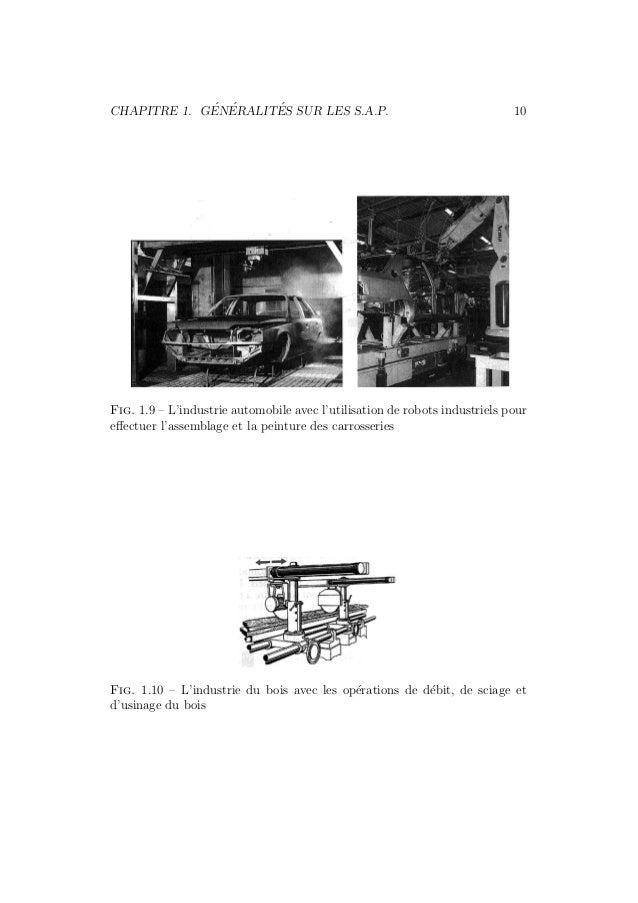 CHAPITRE 1. G´EN´ERALIT´ES SUR LES S.A.P. 10  Fig. 1.9 – L'industrie automobile avec l'utilisation de robots industriels p...
