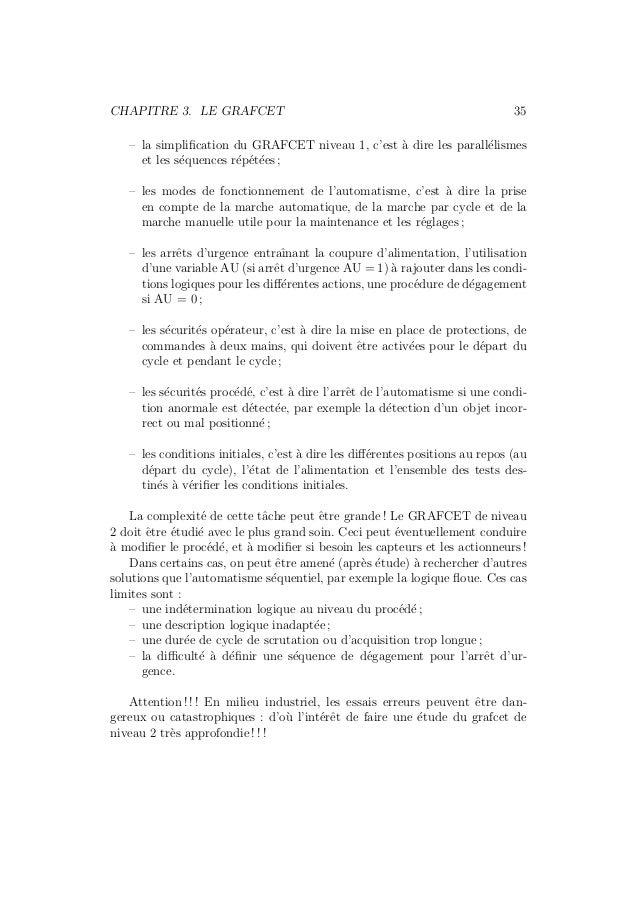 CHAPITRE 3. LE GRAFCET 35  – la simplification du GRAFCET niveau 1, c'est `a dire les parall´elismes  et les s´equences r´...