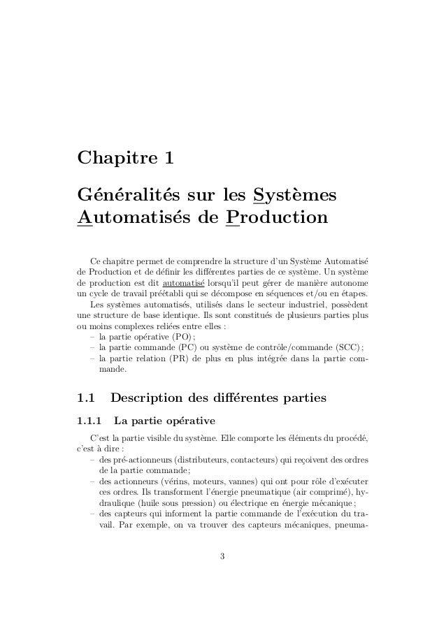 Chapitre 1  G´en´eralit´es sur les Syst`emes  Automatis´es de Production  Ce chapitre permet de comprendre la structure d'...