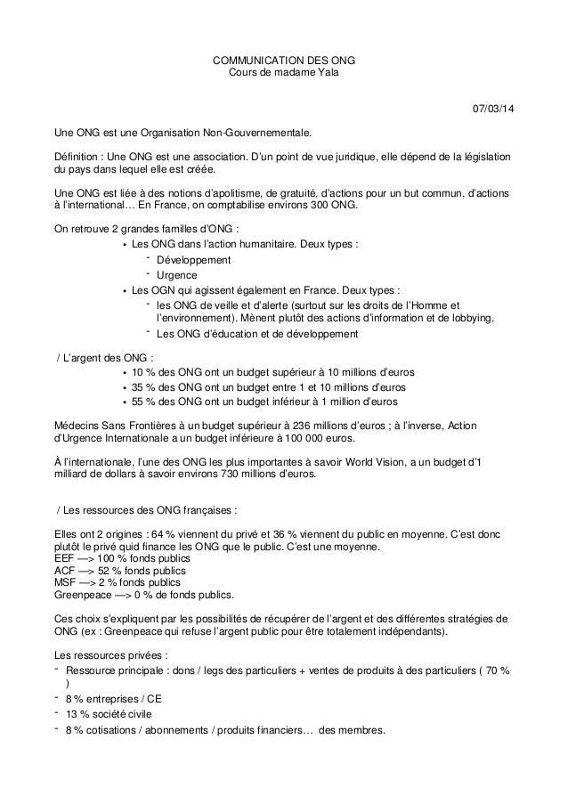 COMMUNICATION DES ONG Cours de madame Yala 07/03/14 Une ONG est une Organisation Non-Gouvernementale. Définition : Une ONG...