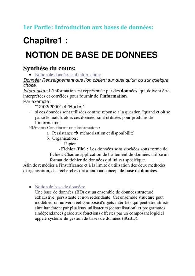 1er Partie: Introduction aux bases de données: Chapitre1 : NOTION DE BASE DE DONNEES Synthèse du cours: • Notion de donnée...
