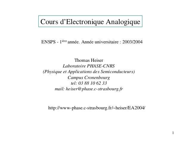 Cours d'Electronique AnalogiqueENSPS - 1ière année. Année universitaire : 2003/2004                Thomas Heiser          ...