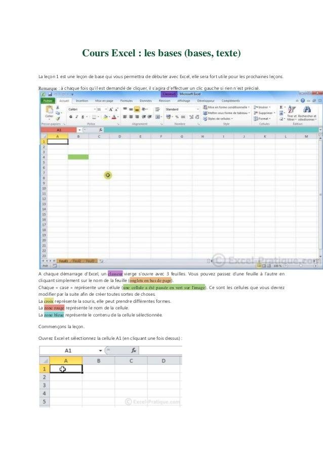 Cours Excel : les bases (bases, texte) La leçon 1 est une leçon de base qui vous permettra de débuter avec Excel, elle ser...