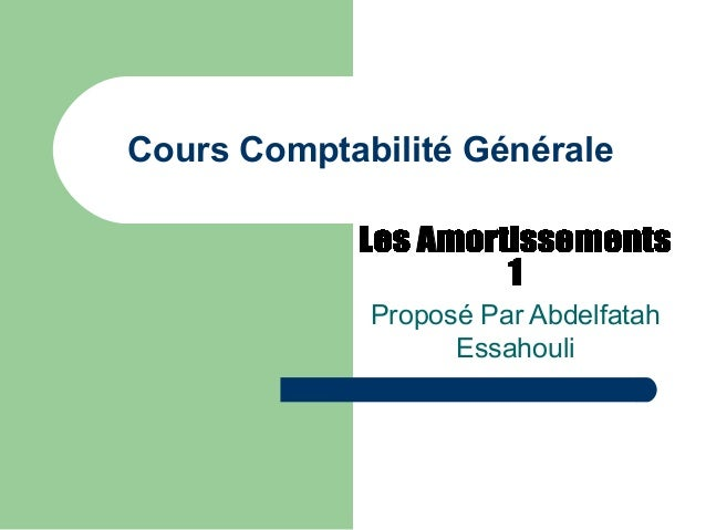 Cours Comptabilité Générale Proposé Par Abdelfatah Essahouli