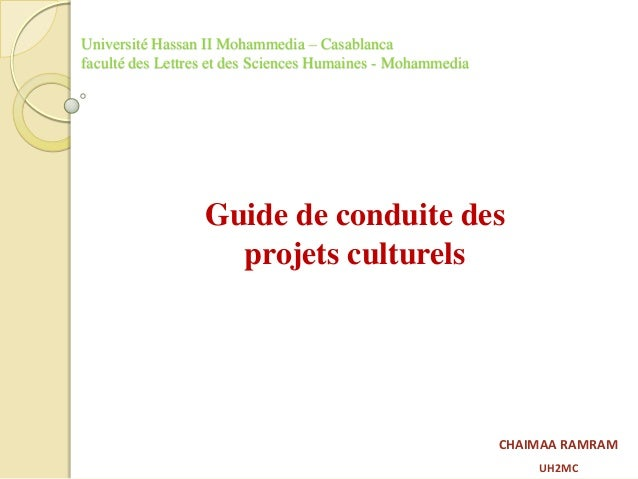Université Hassan II Mohammedia – Casablanca faculté des Lettres et des Sciences Humaines - Mohammedia Guide de conduite d...