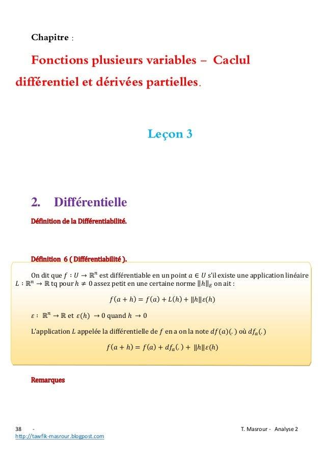 Chapitre :  Fonctions plusieurs variables - Caclul différentiel et dérivées partielles. Leçon 3  2.  Différentielle  Défin...