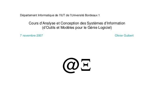 @Ξ Département Informatique de l'IUT de l'Université Bordeaux 1 Cours d'Analyse et Conception des Systèmes d'Information (...