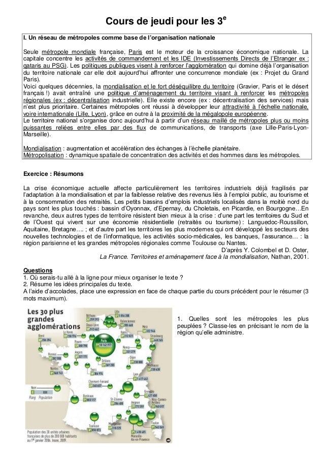 Cours de jeudi pour les 3eI. Un réseau de métropoles comme base de l'organisation nationaleSeule métropole mondiale frança...