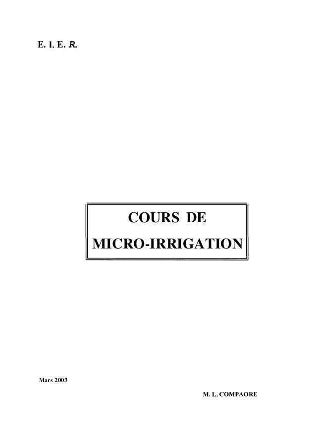 E. 1. E. R. COURS DE MICRO-IRRIGATION Mars 2003 M. L. COMPAORE