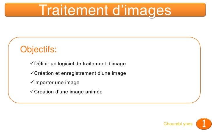 Cours : Traitement d'images  - 7ème de base Slide 2