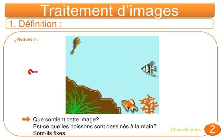 Cours : Traitement d'images  - 7ème de base Slide 3