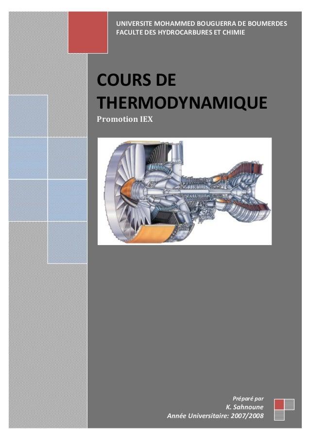 COURSDE THERMODYNAMIQUE PromotionIEX    Préparépar K.Sahnoune AnnéeUniversitaire:2007/2008 UNIVERSITE...