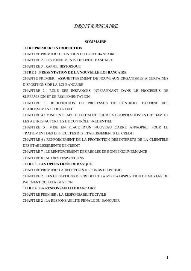 DROIT BANCAIRE                                    SOMMAIRETITRE PREMIER : INTRODUCTIONCHAPITRE PREMIER : DEFINITION DU DRO...