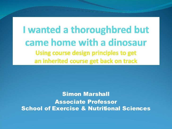 Simon Marshall            Associate Professor School of Exercise & Nutritional Sciences