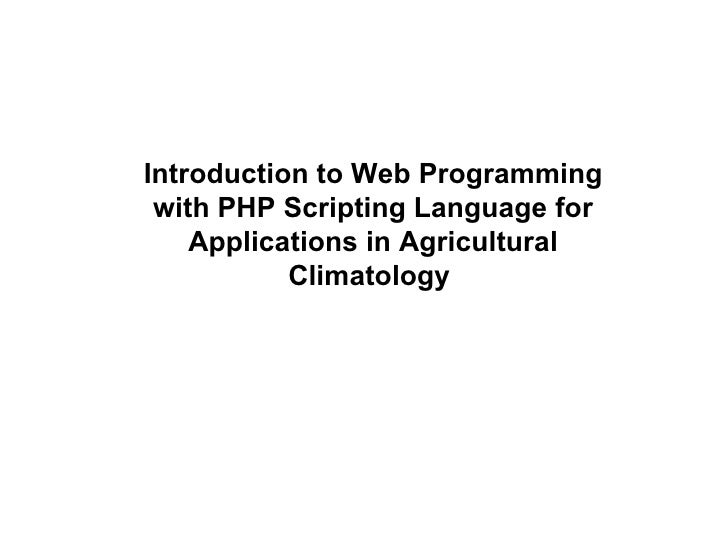 Introduction to Web Programming with PHP Scripting Language for Applications in Agricultural Climatology  Title