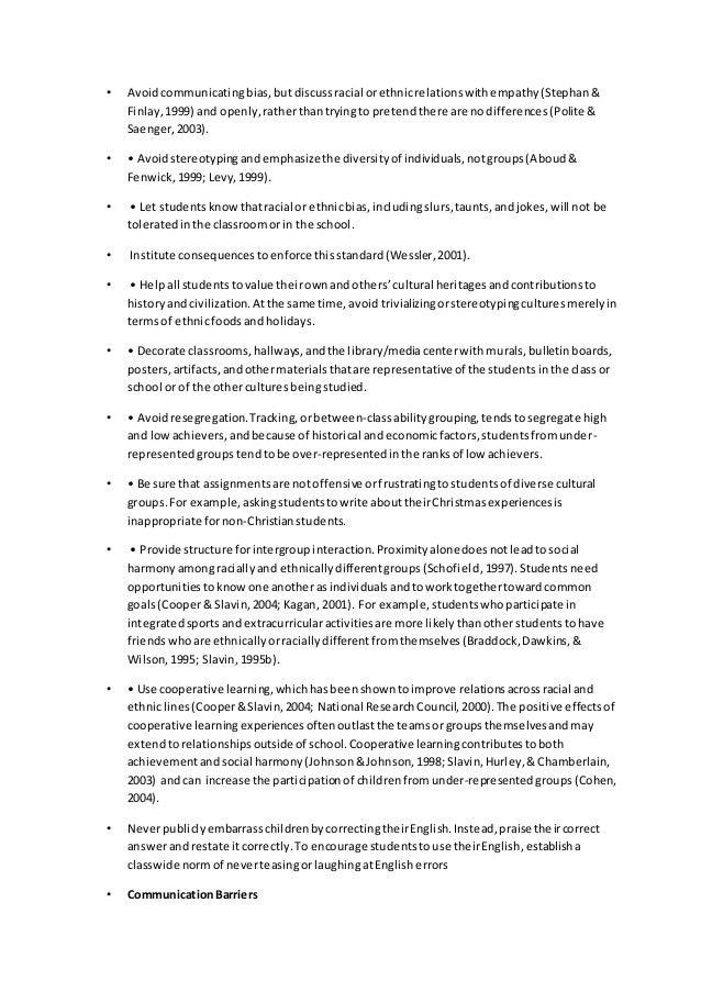 • Avoidcommunicatingbias,butdiscussracial orethnicrelationswithempathy(Stephan& Finlay,1999) and openly,ratherthantryingto...