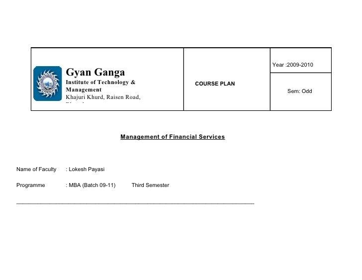 Year :2009-2010                   Gyan Ganga                   Institute of Technology &                   COURSE PLAN    ...