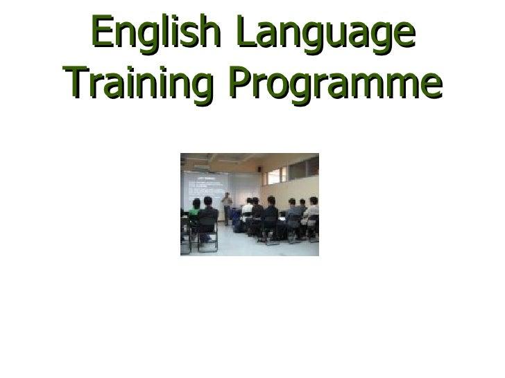 English Language Training Programme