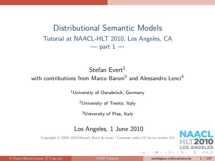 Distributional Semantic Models                   Tutorial at NAACL-HLT 2010, Los Angeles, CA                              ...