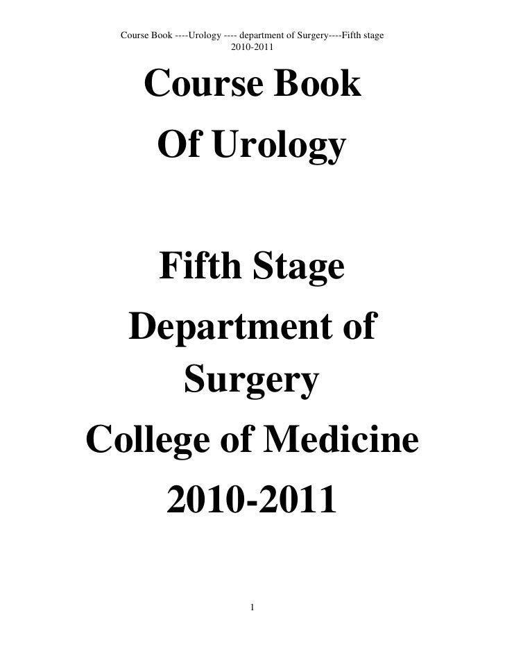 Course Book<br />Of Urology<br />Fifth Stage<br />Department of Surgery<br />College of Medicine<br />2010-2011<br />Cours...