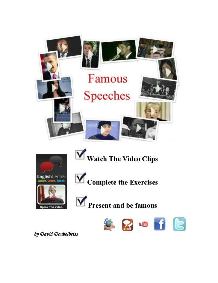 Watch The Video Clips                       Complete the Exercises                       Present and be famousby David Deu...