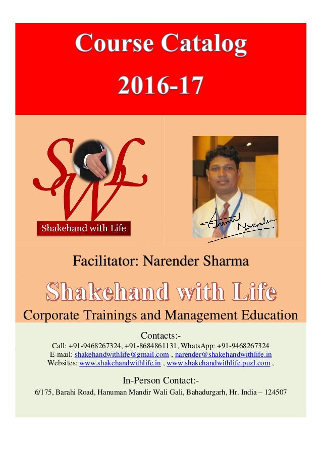 Facilitator: Narender Sharma Corporate Trainings and Management Education Contacts:- Call: +91-9468267324, +91-8684861131,...