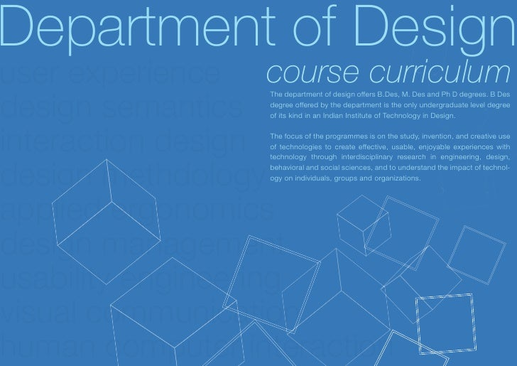 Department of Designuser experience course curriculumdesign semantics                 The department of design offers B.De...