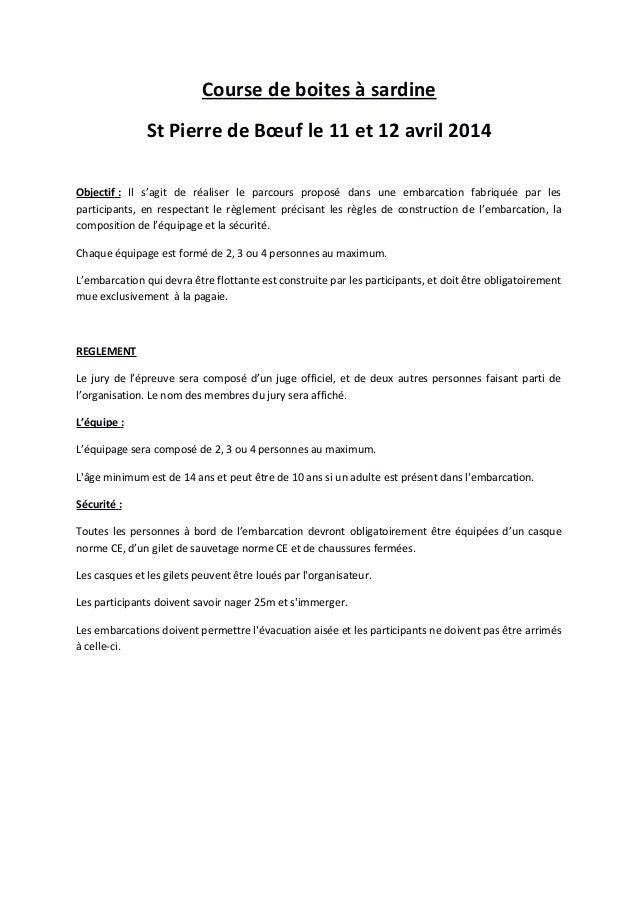 Course de boites à sardine St Pierre de Bœuf le 11 et 12 avril 2014 Objectif : Il s'agit de réaliser le parcours proposé d...