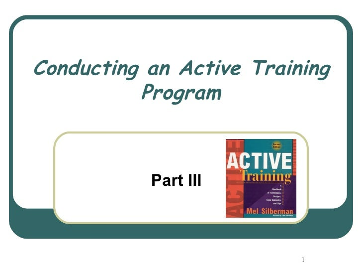 Conducting an Active Training          Program           Part III                          1