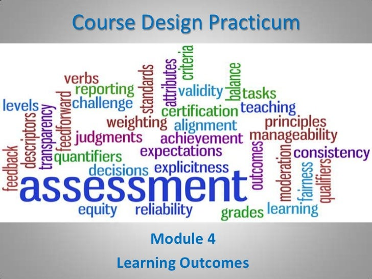 Course Design Practicum<br />Module 4<br />Learning Outcomes<br />