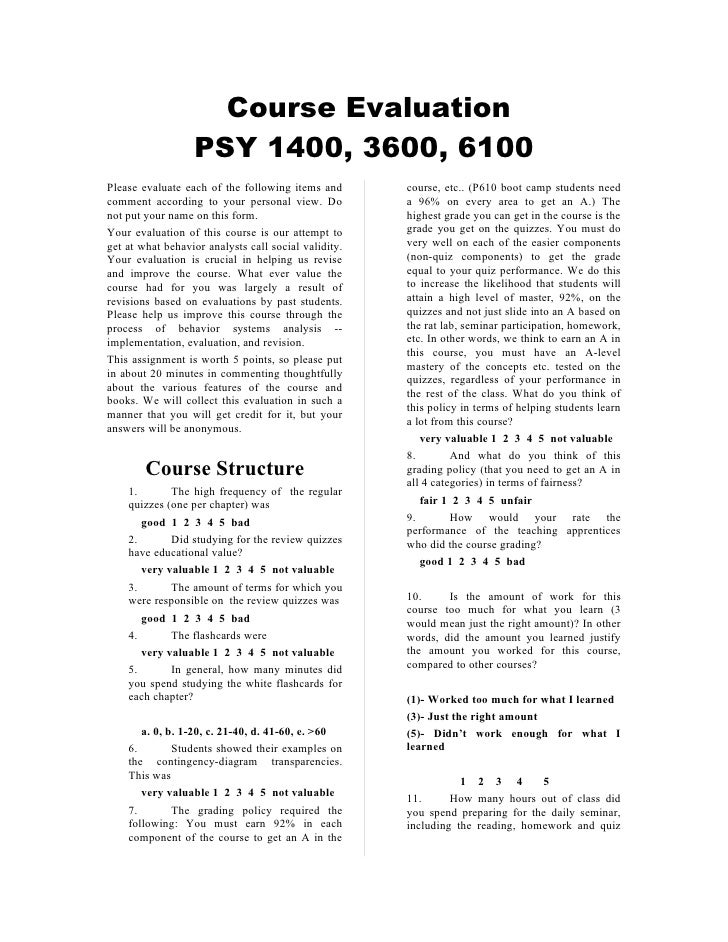 Course Evaluation                  PSY 1400, 3600, 6100Please evaluate each of the following items and       course, etc.....