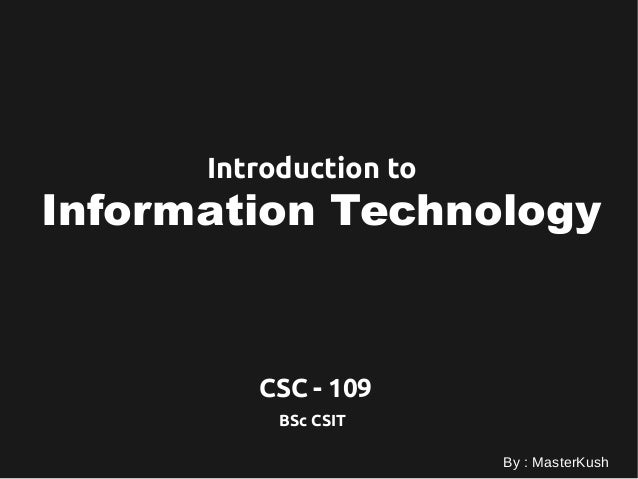 Introduction to Information technology - Course Intro on bs information technology, master of science in information technology, bachelor's degree information technology,