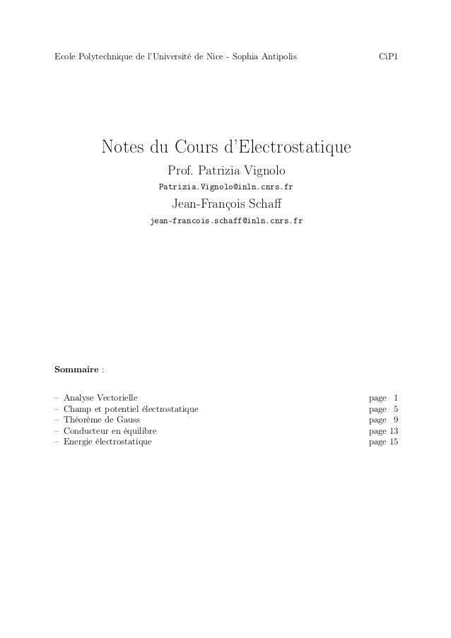Ecole Polytechnique de l'Université de Nice - Sophia Antipolis     CiP1             Notes du Cours d'Electrostatique      ...