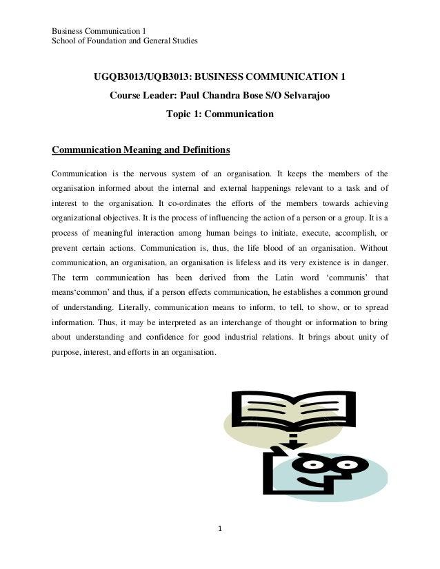 Business Communication 1 School of Foundation and General Studies  UGQB3013/UQB3013: BUSINESS COMMUNICATION 1 Course Leade...