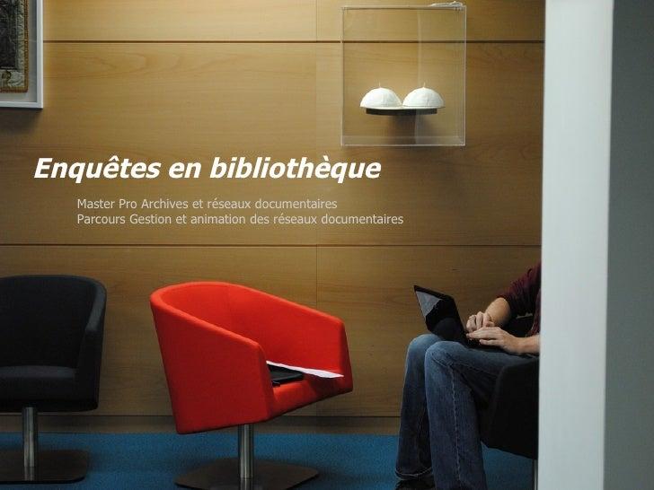 Enquêtes en bibliothèque
