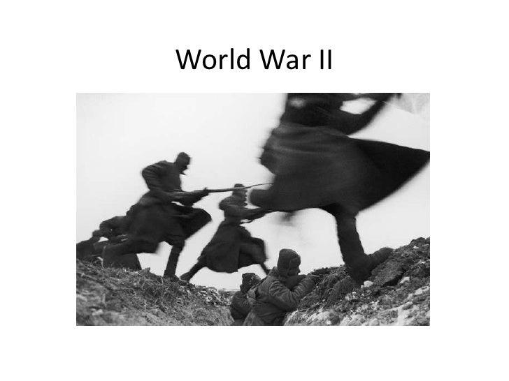 World War II <br />
