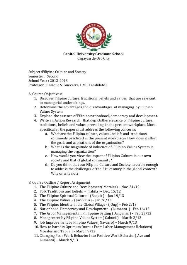 Capitol University Graduate School                              Cagayan de Oro CitySubject :Filipino Culture and SocietySe...