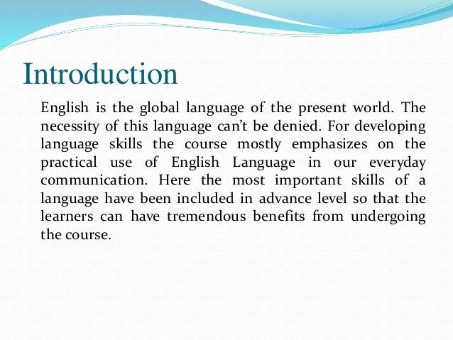 Course Details: English Language: Advance Level