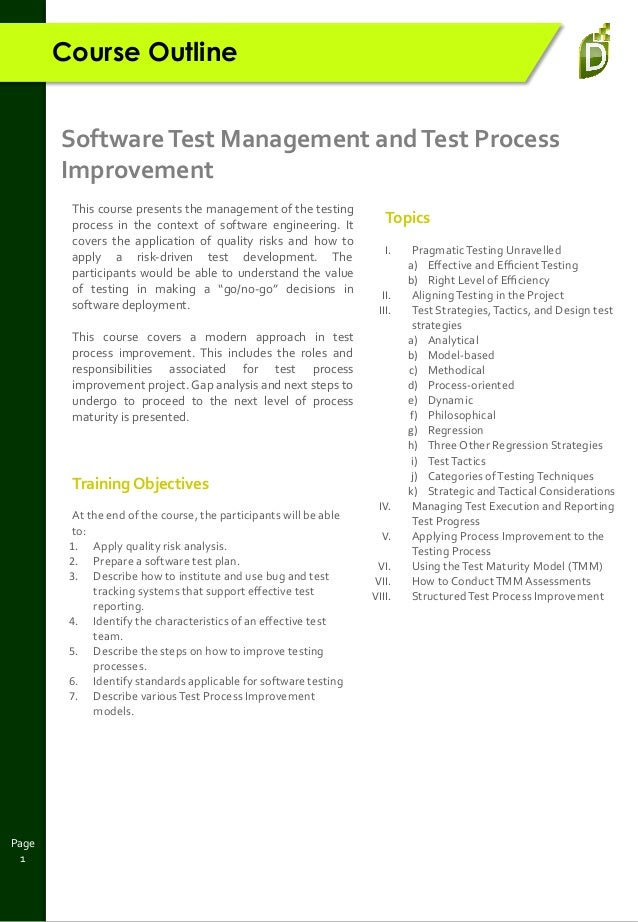 Page 1 Course Outline SoftwareTest Management andTest Process Improvement This course presents the management of the testi...