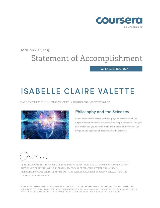 coursera.org Statement of Accomplishment WITH DISTINCTION JANUARY 22, 2015 ISABELLE CLAIRE VALETTE HAS COMPLETED THE UNIVE...